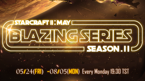 Blazing Series May S2